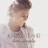 CD da - Karol Stahr – Bem Simples