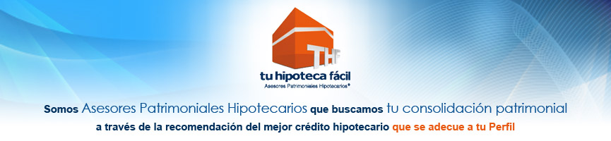 Tu Hipoteca Facil  (THF)