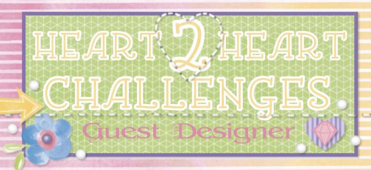 Heart 2 Heart Guest Designer