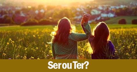 Ser ou Ter ?