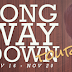 Blog Tour and Giveaway Long Way Down: Krista and Becca Ritchie
