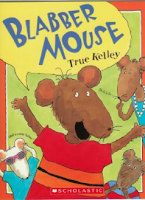 Blabber Mouth - Picture Books to Teach Classroom Rules