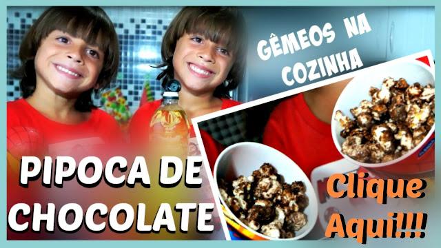 Pipoca de Chocolate Caseira  - Gêmeos na Cozinha #3