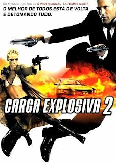 Assistir Carga Explosiva 2 Dublado Online HD