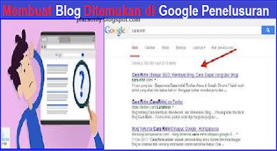 Membuat Blog/Website Ditemukan di Google Penelusuran