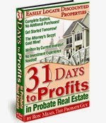 31 days to profits in probate real estate