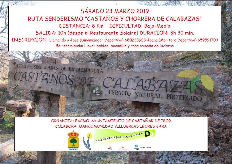 """SÁBADO 23 MARZO RUTA SENDERISMO """"CASTAÑOS Y CHORRERA DE CALABAZAS"""""""