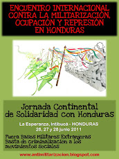 Encuentro Internacional contra la Militarización, Ocupación y Represión en Honduras 2011