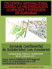 Encuentro Internacional contra la Militarización, Ocupación y Represión en Honduras 2011