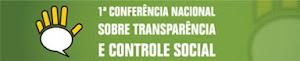 1ª Conferência Nacional Sobre Transparência e Controle Social