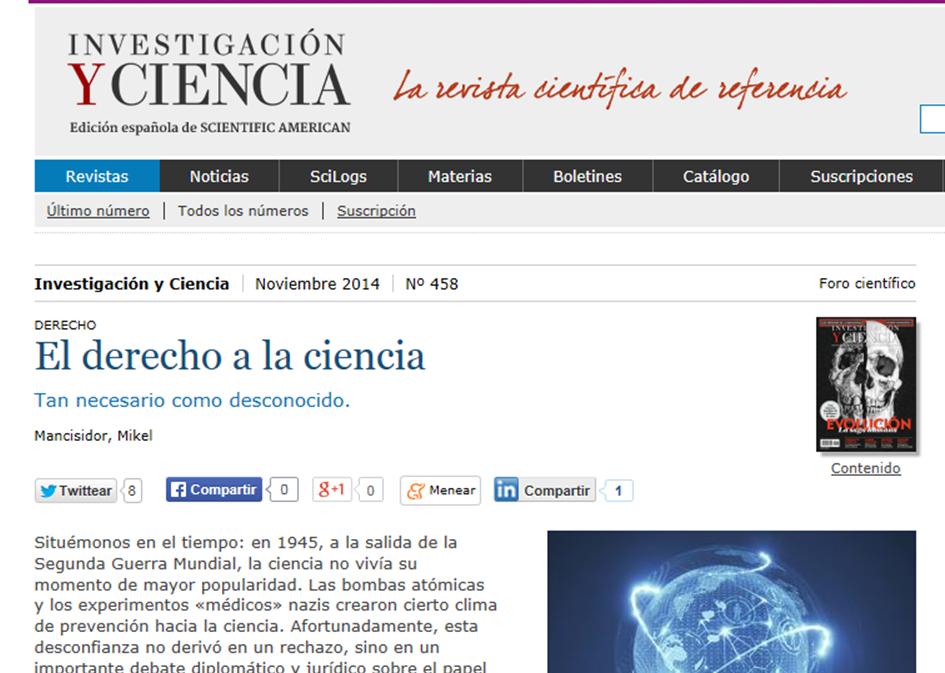 http://www.investigacionyciencia.es/revistas/investigacion-y-ciencia/numeros/2014/11/el-derecho-a-la-ciencia-12539