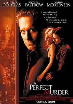 Vụ Mưu Sát Hoàn Hảo - A Perfect Murder (1998) Poster