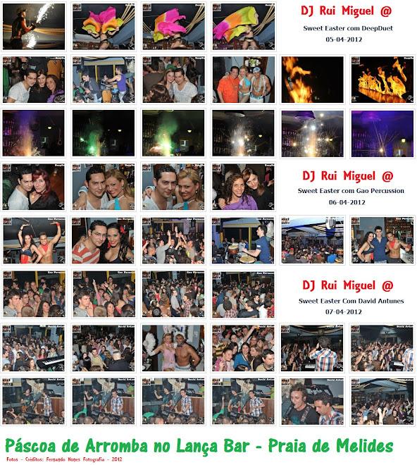 DJ Rui Miguel @ Lança Bar - Páscoa 2012