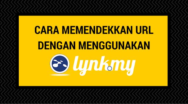 Cara Memendekkan URL dengan menggunakan Lynk.my