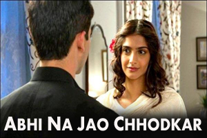Abhi Na Jao Chhodkar