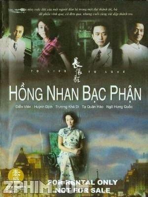 Hồng Nhan Bạc Phận - To Live To Love (2005) Poster