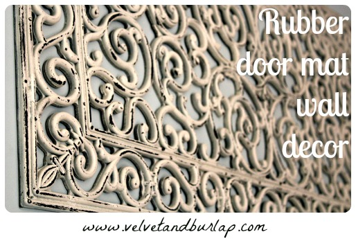Velvet & Burlap: Rubber Door Mat Wall Decor