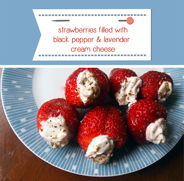 strawberries stuffed with black pepper lavender cream cheese! - ponyboy press blog