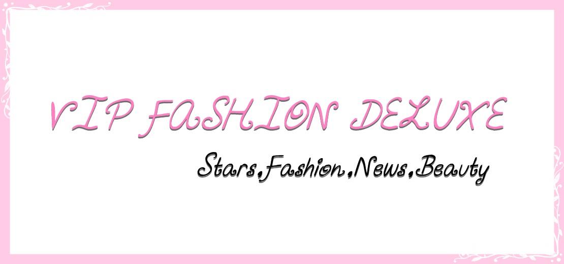 VIP Fashion Deluxe