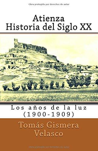 ATIENZA. HISTORIA DEL SIGLO XX (1º)