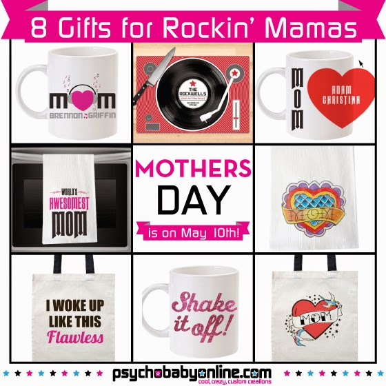 http://psychobabyonline.com/gifts-for-moms/