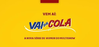 Download - Vai Que Cola 1º Temporada Completa - HDTV + RMVB Nacional