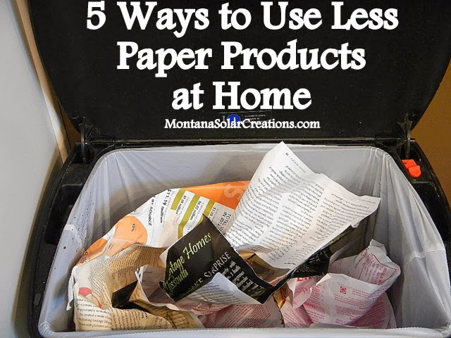 5 Ways to Use Less Paper Products at Home