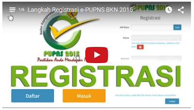 Video Tutorial Langkah Registrasi e-PUPNS BKN 2015