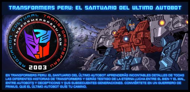 Transformers Perú: El Santuario del Último Autobot