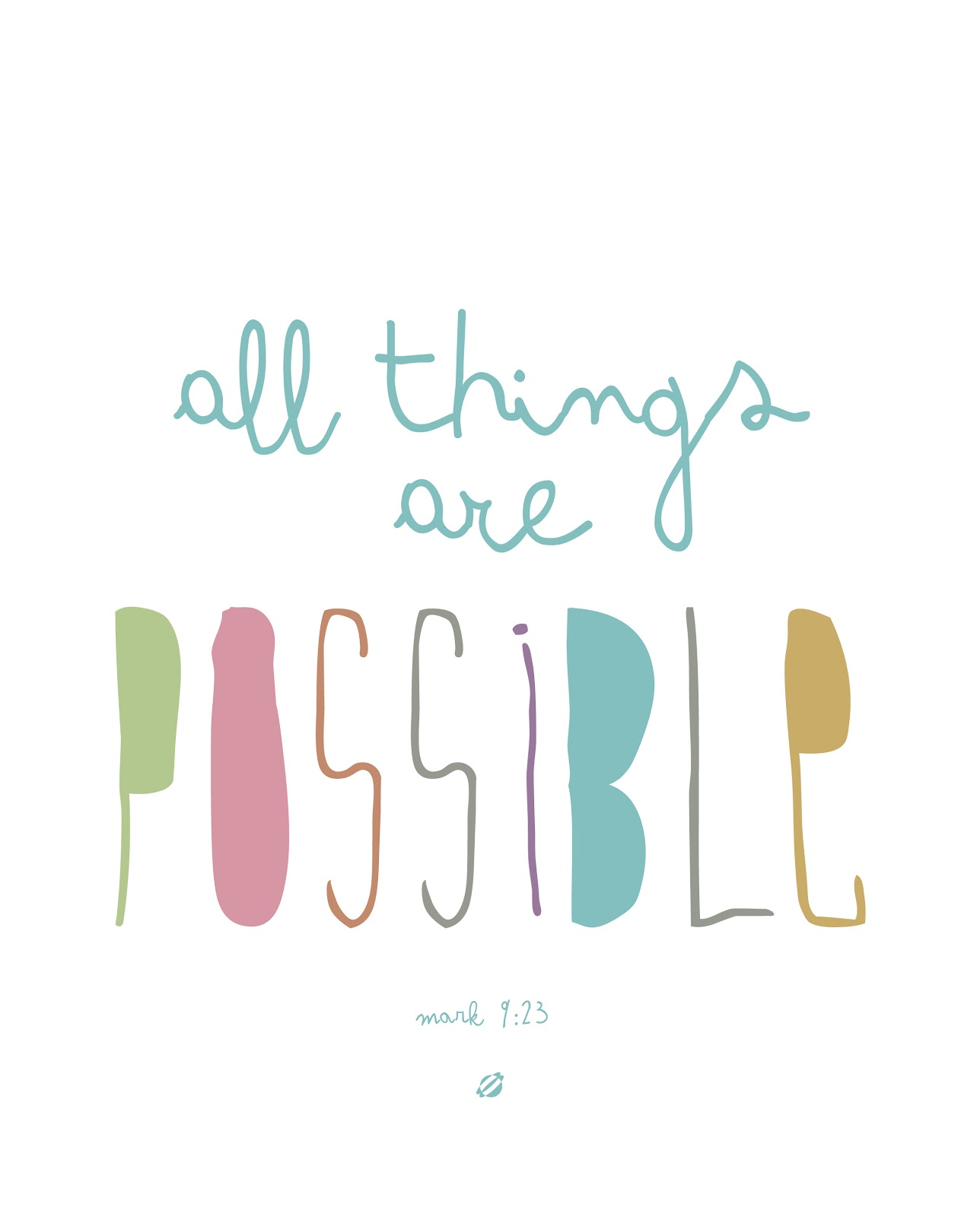 LostBumblebee ©2014 All Things Are Possible! - Free Printable- Personal Use Only.