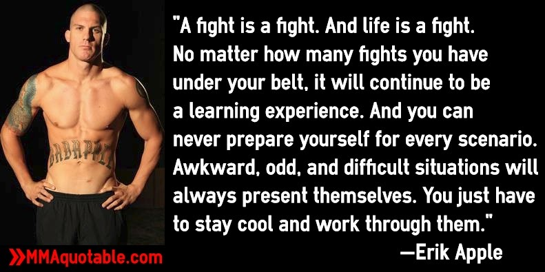 "Mma Quotes Motivational Quotes With Pictures Many Mma & Ufc ""a Fight Is A ."
