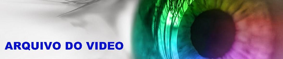 ARQUIVO DO VIDEO