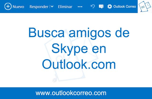 Buscar amigos de Skype en Outlook.com