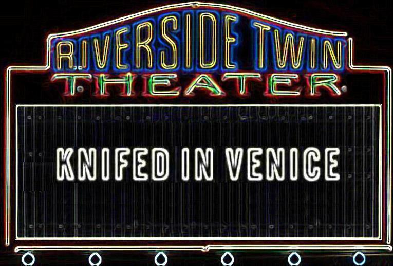 Knifed in Venice
