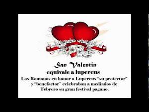 San Valentin o Lupercus: El origen de una celebracion viciosa y enfermiza