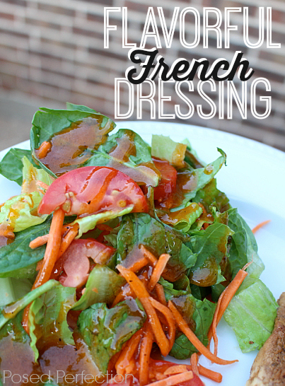 Replace the store bought dressings in your house with this easy Flavorful French Dressing.