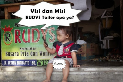 Apa Visi dan Misi RUDYS Tailor?