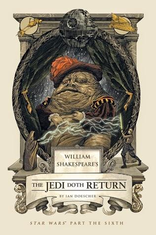 The Jedi Doth Return by Ian Doescher