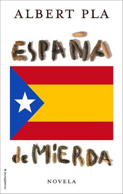 LIBRO - España de mierda Albert Pla (Roca - 26 Noviembre 2015) NOVELA | Edición papel & ebook kindle Comprar en Amazon España