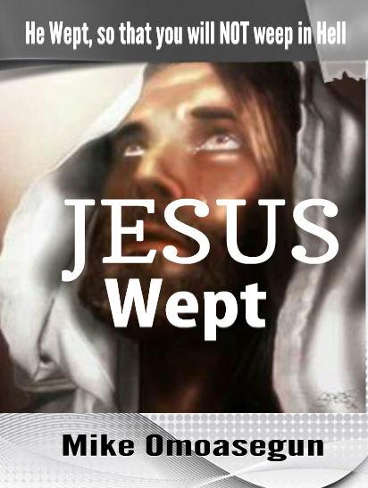 JESUS WEPT