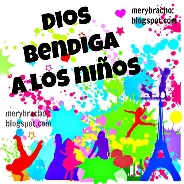 Bendiciones para los niños, Dios te bendiga, imagen para niños