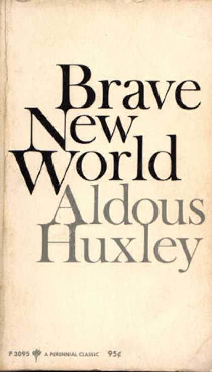 a plot review of aldous huxleys brave new world In october of 1949, a few months after publication of george orwell's dystopian masterpiece, nineteen eighty-four, he received a letter from fellow author aldous.
