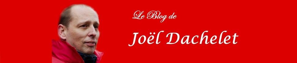 Blog de Joël Dachelet