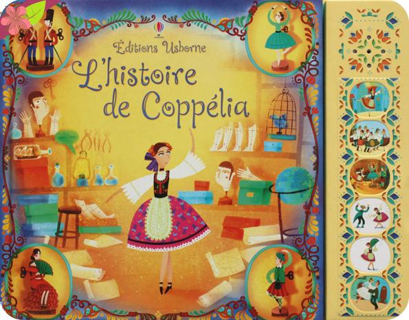 L'histoire de Coppélia de Rosie Dickins et Violeta Dabija - Usborne