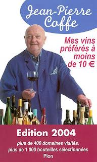 Jean-Pierre Coffe - Mes vins préférés à moins de 10€ - 2004