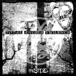Total Angels Violence - Inside (2011)