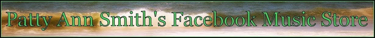 Patty Ann Smith's Facebook Music Store
