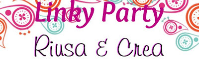 5° Linky Party Riusa & Crea