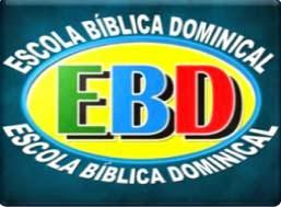 EBD-ESCOLA BÍBLICA DOMINICAL