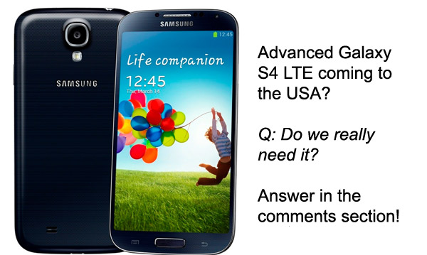 Advanced Samsung Galaxy S4 LTE